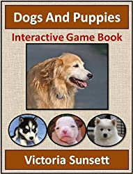 Dogs And Puppies - Interactive Game Book - Activity Quiz Book for Children
