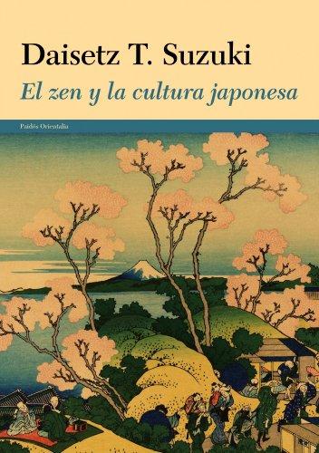 El zen y la cultura japonesa (Orientalia) por Daisetz T. Suzuki