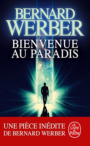 Bienvenue au Paradis par Bernard Werber
