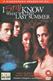 I Still Know What You Did Last Summer [DVD] [1999]