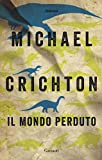 Scarica Libro Il mondo perduto (PDF,EPUB,MOBI) Online Italiano Gratis