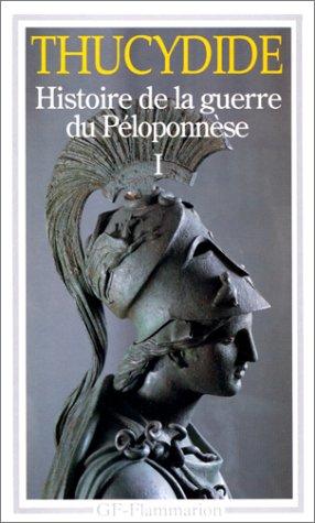 Histoire de la guerre du Péloponnèse : Tome 1 par Thucydide