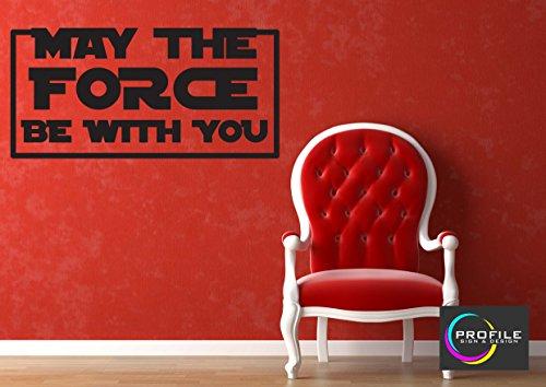 May The Force Be With You–Star Wars Zitat Wand Kunst Aufkleber Größe ca 800x 400mm hergestellt von Profil Schild (High Zuschneiden Profile)