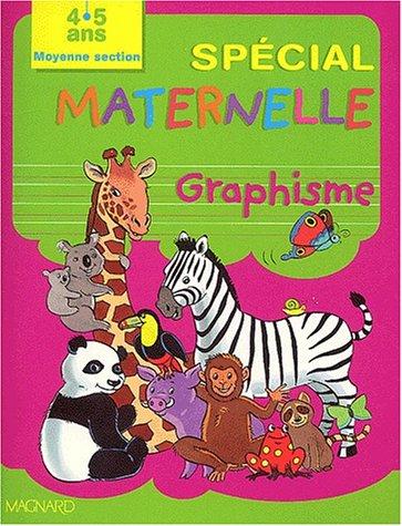Graphisme Moyenne section. Initiation au tracé de l'écriture, 4-5 ans