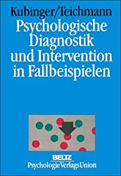Psychologische Diagnostik und Intervention in Fallbeispielen