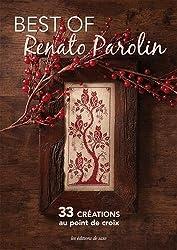 Best of Renato Parolin : 33 créations au point de croix