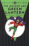 Golden Age Green Lantern Archives HC Vol 01 (Golden Age Green Latern Archives)
