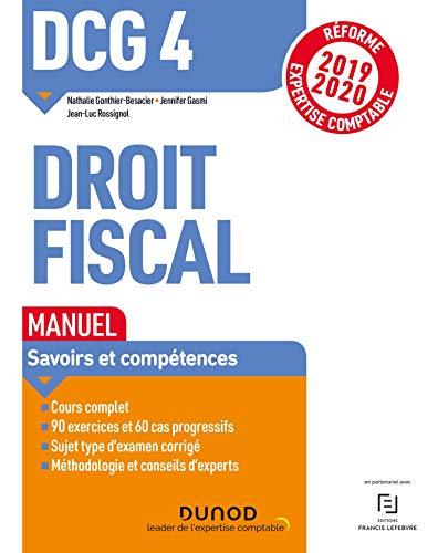 DCG 4 Droit fiscal - Manuel - Réforme 2019/2020: Réforme Expertise comptable 2019-2020 par  Nathalie Gonthier-Besacier, Jennifer Gasmi, Jean-Luc Rossignol
