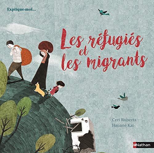 Les réfugiés et les migrants