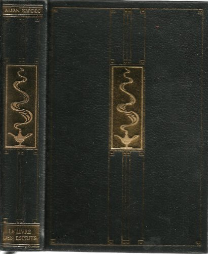 Le livre des esprits par Allan Kardec * Edition Jean de Bonnot *