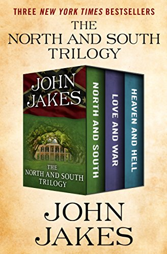 The North and South Trilogy: North and South, Love and War, and Heaven and Hell (English Edition)