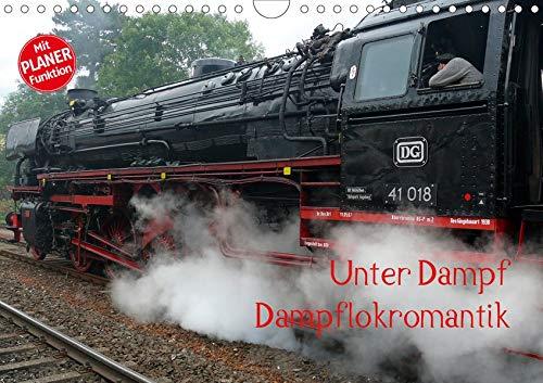 Unter Dampf - Dampflokromantik (Wandkalender 2020 DIN A4 quer): Feuer - Wasser - Kohle - Volldampf-Emotionen! (Geburtstagskalender, 14 Seiten ) (CALVENDO Technologie)