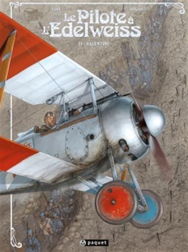 Le pilote à l'edelweiss, tome 1 : Valentine