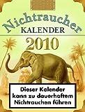 Nichtraucherkalender 2010 - Bernd Brucker