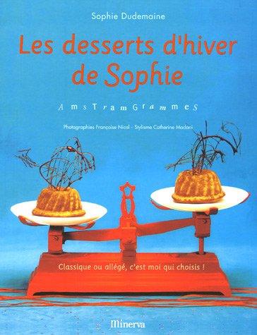 Les desserts d'hiver de Sophie : AmstramGrammes