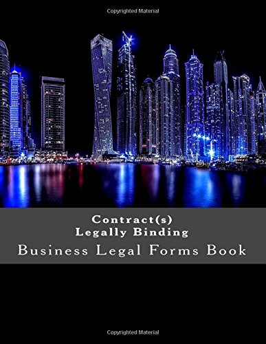 Contract(s) Legally Binding: Business Legal Forms Book