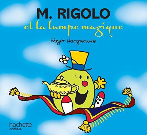 Monsieur Rigolo et la lampe magique (Monsieur Madame) por Roger Hargreaves