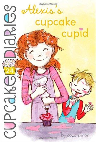 Alexis's Cupcake Cupid (Cupcake Diaries, Band 24) (Cupcake Cupid)
