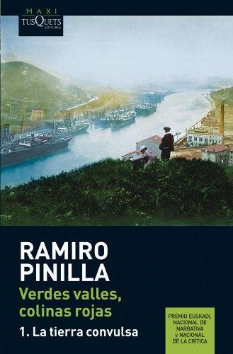 Verdes valles, colinas rojas 1. La tierra convulsa (Ramiro Pinilla) por Ramiro Pinilla