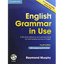 English Grammar in Use with Answers and CD-ROM: A Self-Study Reference and Practice Book for Intermediate Learners of English by Raymond Murphy (23-Feb-2012) Paperback