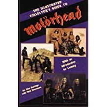 Illustrated Collector's Guide to Motorhead