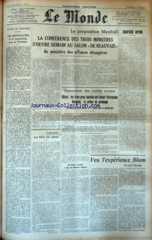 MONDE (LE) [No 751] du 27/06/1947 - LES DIFFICULTES DE LA COMMISSION POUR LA PALESTINE - LA PROPOSITION MARSHALL - AGGRAVATION DES CONFLITS SOCIAUX - FEU L'EXPERIENCE BLUM PAR MAROGER - AU PIED DU SINAI par Collectif