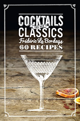 Cocktails: The New Classics: 60 Recipes (English Edition) Tom Collins Cocktail