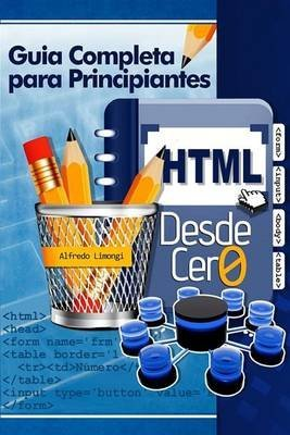 Portada del libro [(HTML Desde Cero)] [By (author) Alfredo Limongi] published on (May, 2013)