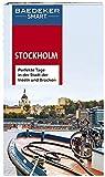 Baedeker SMART Reiseführer Stockholm: Perfekte Tage in der Stadt der Inseln und Brücken