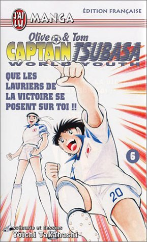 Captain Tsubasa - Olive et Tom - World Youth Edition simple Tome 6