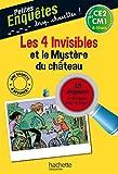Les 4 invisibles et le Mystère du château - CE2 et CM1