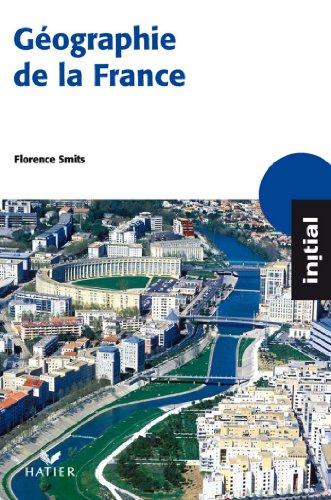 Lire en ligne Initial - Géographie de la France pdf, epub ebook