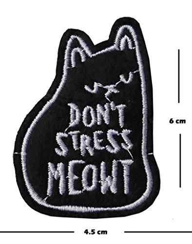 Don 't Stress Meowt Stickerei Patch Aufbügeln oder Aufnähen auf gesticktes Motiv Feline Lover Transfer Cat Aufnäher