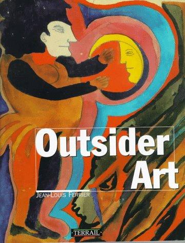 Outsider art par Jean-Louis Ferrier