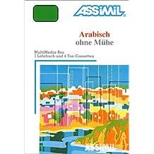 Arabisch ohne Mühe (1 livre + coffret de 4 cassettes) (en allemand)