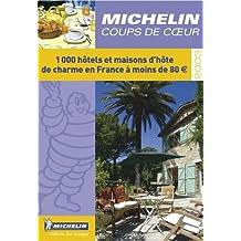 Coups de coeur : 1000 hôtels et maisons d'hôte de charme en France à moins de 80euro