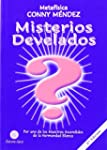 Misterios develados/ Reveled Mysteries