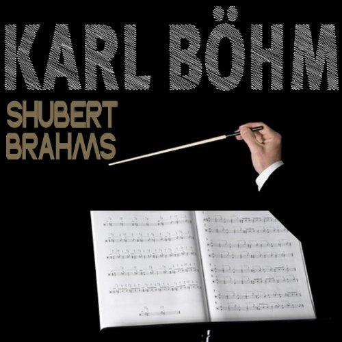 Schubert & Brahms: Symphonies