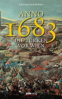 anno-1683-die-trken-vor-wien-berarbeitete-und-erweiterte-neuauflage