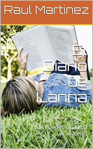 El Diario de Lanna: ¿Me Puedes Guardar un Secreto?