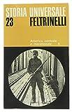 AMERICA CENTRALE E MERIDIONALE II - Storia Universale Feltrinelli - Vol. 23.