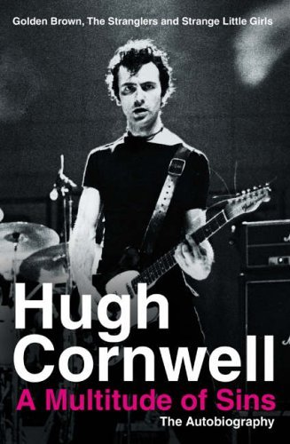 A Multitude of Sins - The Autobiography by Hugh Cornwell (2005-04-04)