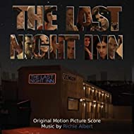 The Last Night Inn (Original Motion Picture Score)