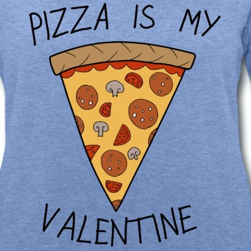 Sans-Valentin Pizza Is My Valentine Humour Sweat-shirt Femme Stanley & Stella de Spreadshirt®‎ bleu chiné