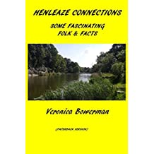 HENLEAZE CONNECTIONS: Some Fascinating Folk and Facts
