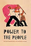 Power to the People: Early Soviet Propaganda Posters in the Israel Museum, Jerusalem: 0