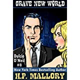 Grave New World (The Dulcie O'Neil Series Book 8) (English Edition)