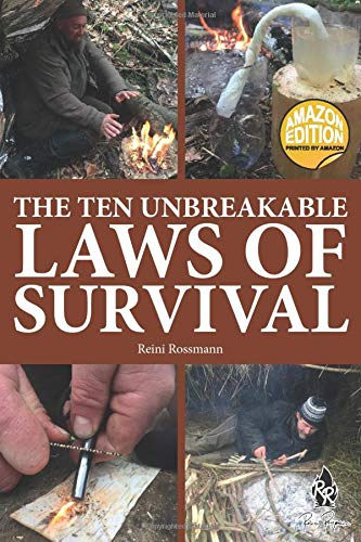 The Ten Unbreakable Laws Of Survival