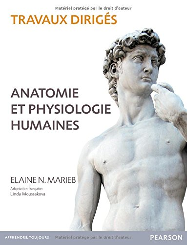 Anatomie et physiologie humaines : Travaux dirigs