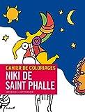 CAHIER DE COLORIAGES NIKI DE SAINT PHALLE by COLLECTIF